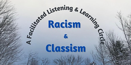 Racism and Classism:A Facilitated Listening + Learning Circle -BETHEL UNIV tickets