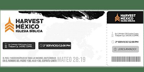 """SAI de Adoración 12pm  """"Harvest México"""" entradas"""