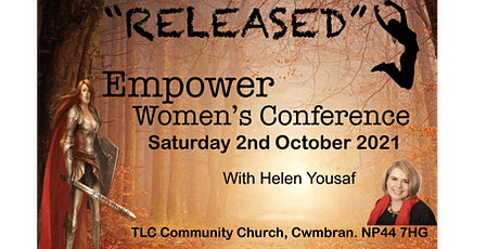 'Released' Empower Women's Conference tickets