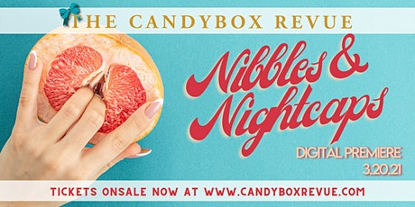 Nibbles & Nightcaps Burlesque Show tickets