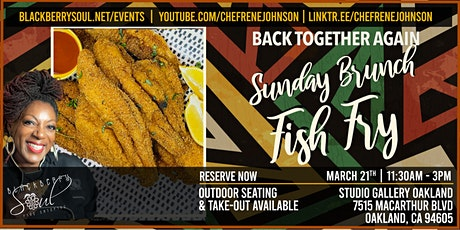 Back Together Again - Blackberry Soul Pop- Up  Sunday Brunch Fish Fry tickets