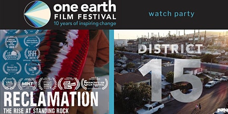 'District 15' + 'Reclamation: The Rise at Standing Rock' Watch Party tickets
