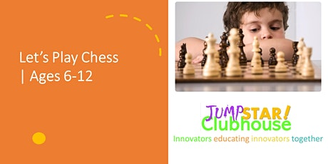 Let's Play Chess Ages 6-12 - 2021 tickets