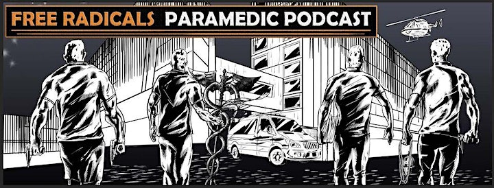 Free Radicals Paramedic Podcast Education Night image