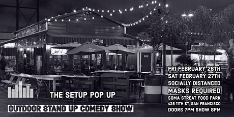 The Setup Pop Up Outdoor Socially Distanced Comedy Show tickets