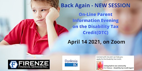 APRIL On-Line Parent Information Evening on the Disability Tax Credit (DTC) biglietti