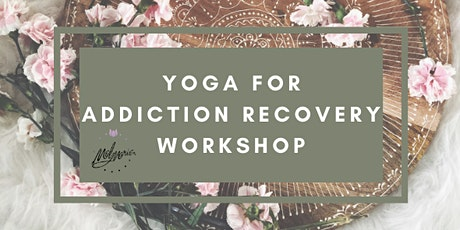 Yoga For Addiction Recovery tickets