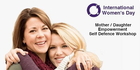 Mother/Daughter (12yrs +) Empowerment Self Defence Workshop tickets