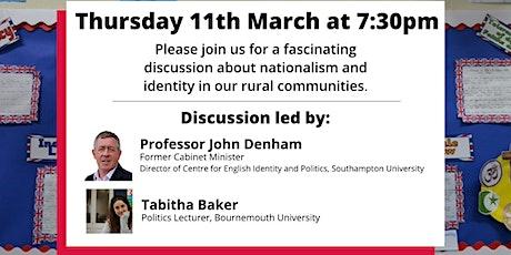 Deconstructing Rural Nationalism - with Labour's John Denham tickets