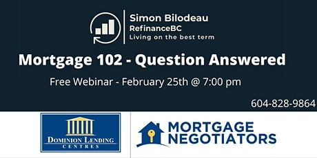 Mortgage 102 Questions Answered tickets