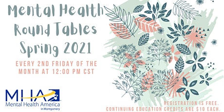 Mental Health Round Tables 2021 tickets