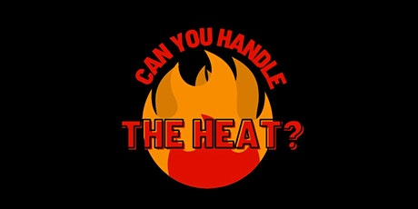 Can You Handle the Heat? tickets