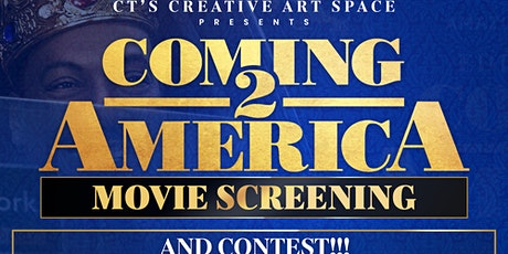 Coming 2 America Movie Screening and Contest! tickets