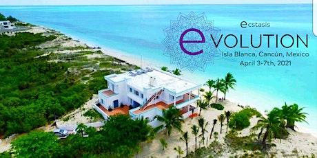 Ecstasis eVOLUTION Retreat - April 3-7th, Isla Blanca, Cancun Mexico boletos