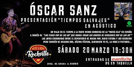 Óscar Sanz en Acústico entradas