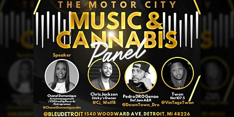 Motor City Music And Cannabis Panel tickets