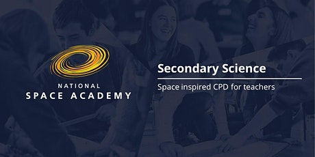 National Space Academy SOTSEF CPD for Secondary Teachers tickets
