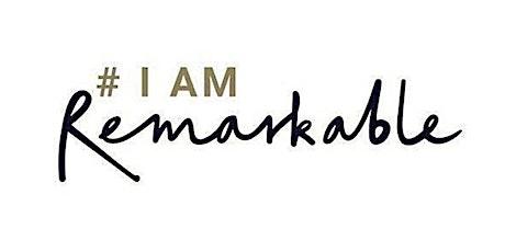#IamRemarkable Workshop - 13th April tickets