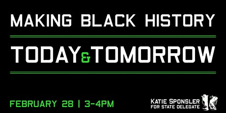 Making Black History, Today and Tomorrow Tickets