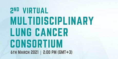 2nd Virtual Multidisciplinary Lung Cancer Consortium tickets