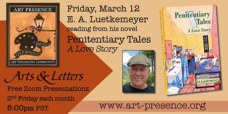 """E.A. Luetkemeyer reads from his novel """"Penitentiary Tales: A Love Story"""" tickets"""