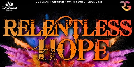 Relentless Hope Youth Conference 2021 tickets