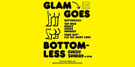 Glam Goes Bottomless in February tickets