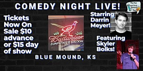 BLUE MOUND, KS | Pub & Grub Comedy with Darrin Meyer + Skyler Bolks! tickets