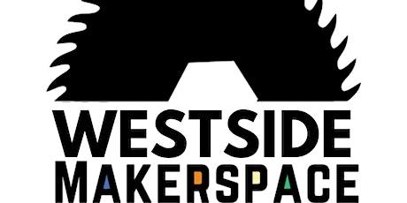Westside Makerspace Community Meeting tickets