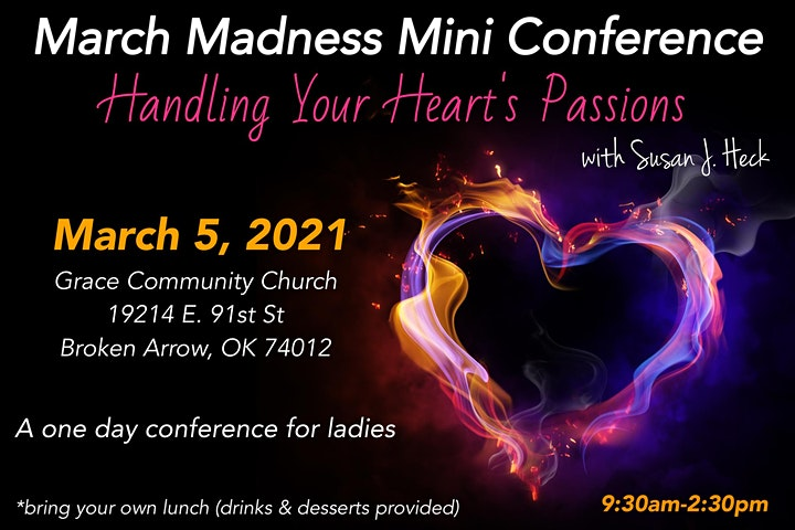 March Madness Mini-Conference: Handling Your Heart's Passions image