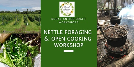 Nettle Foraging & Open Cooking Workshop tickets