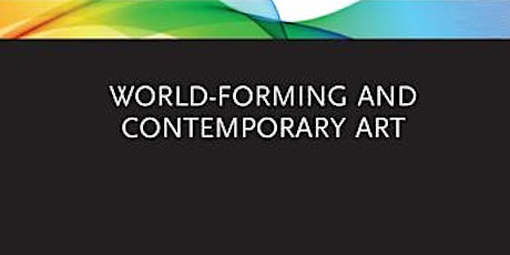 Book Launch:  World-Forming and Contemporary Art tickets