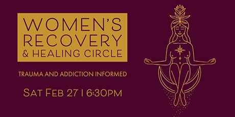 Women's Recovery and Healing Circle tickets