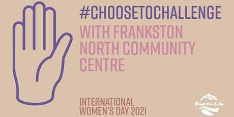 International Women's Day - Choose to Challenge Event tickets