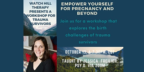Empower Yourself for Pregnancy and Beyond: A Workshop for Trauma Survivors tickets