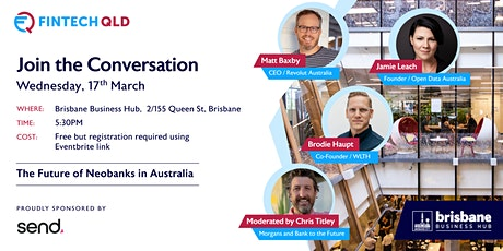 FinTech QLD: The Future of Neobanks in Australia tickets