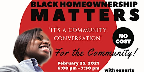 "Black Homeownership Matters ""A Community Conversation"" tickets"