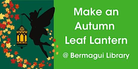 Make a Magical Autumn Leaf Lantern tickets