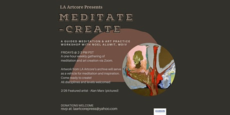 2/26 Meditate-Create - A guided meditation and creative practice workshop tickets