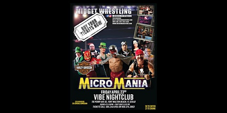 MICRO MANIA at VIBE NIGHTCLUB April 23rd tickets