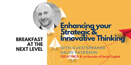 Breakfast at the Next Level | Enhance Your Strategic & Innovative Thinking tickets