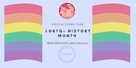 RESCHEDULED: Academus Education- LGBTQ+ History Month tickets