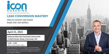 Lead Conversion Mastery April 21, 2021 tickets