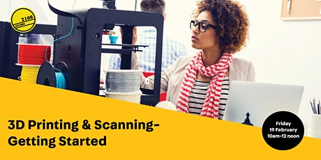 3D Printing and Scanning-Getting Started tickets