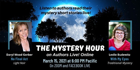The Mystery Hour on Authors Live! Online w/ Daryl Gerber & Leslie Budewitz tickets