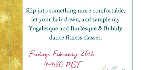 "Free Dance Fitness Classes - ""Yogalesque"" and ""Burlesque & Bubbly"" tickets"