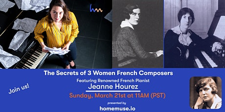 The Secrets of Women French Composers: 1-hour of Music with Jeanne Hourez tickets