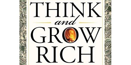 Think & Grow Rich - Why is it the secret of  most of successful people? tickets