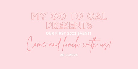 My Go To Gal — Come and lunch with us! tickets