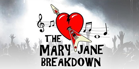 The Mary Jane Breakdown - Early Show 9pm - Friday, March 5 tickets